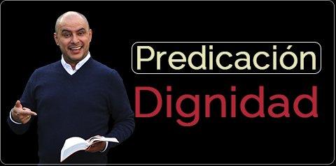 Predicación Dignidad