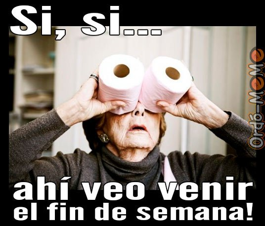 Meme abuela fin de semana