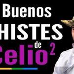 Buenos chistes de Celio 2