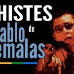 Chistes PabloRemalas 1.