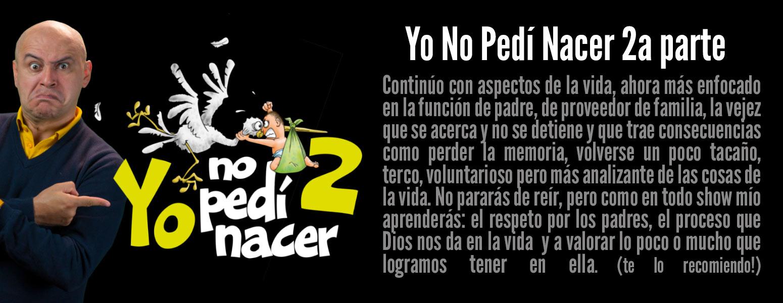 Spot Yo No Pedi Nacer parte 2
