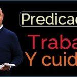 Predicación Trabajo y cuidado