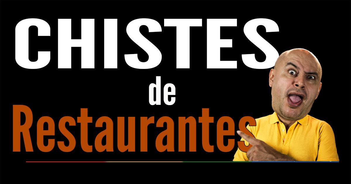 Chistes de Restaurante