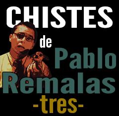 imagen Chistes de Pablo Remalas 3