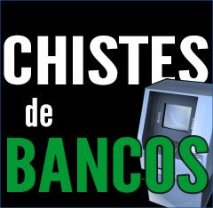 IMAGEN DESTACADA chistes Bancos