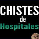 Chistes de hospitales