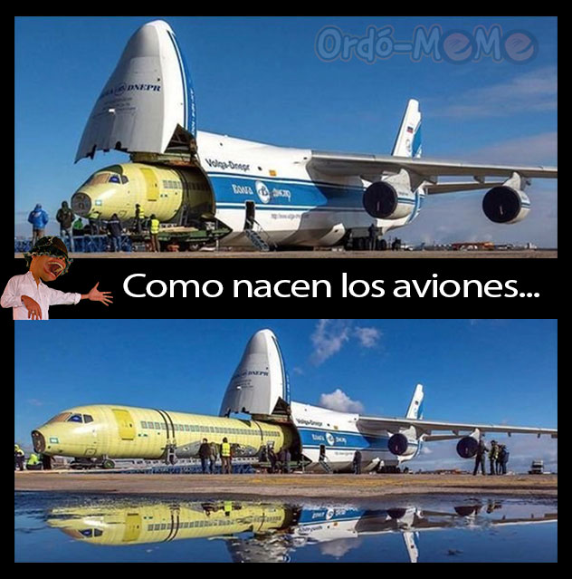 Meme avión - Tanainas muestra como nacen los aviones