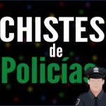 Chistes de policías