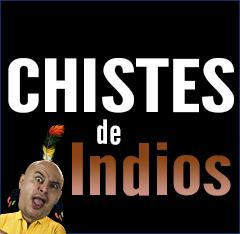 Chistes de indios