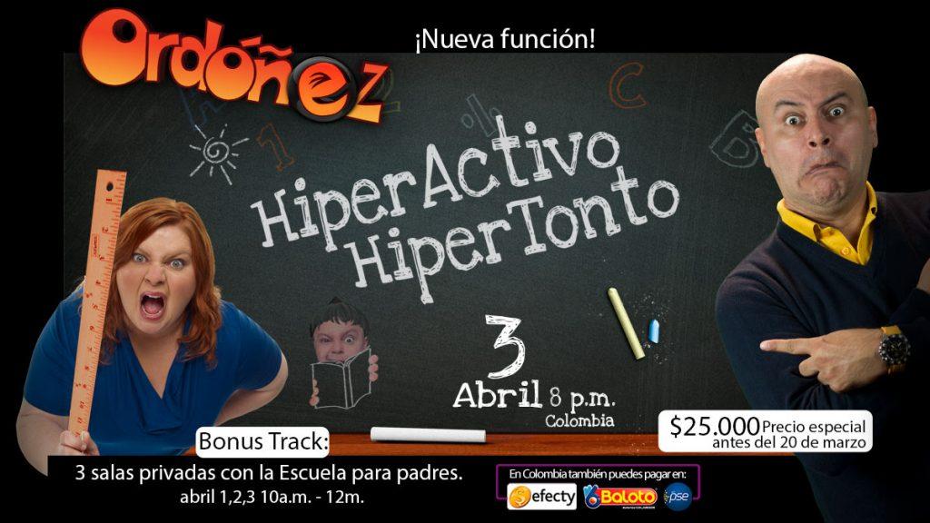 Show El Hiperactivo Hiper tonto